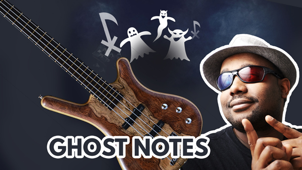 Secret des Ghost notes à la basse