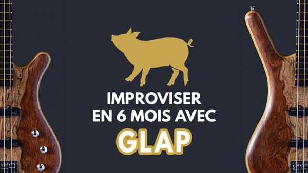 Formation GLAP improviser en 6 mois