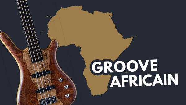 Groove Africain à la Basse