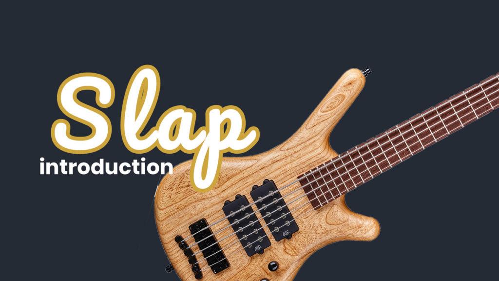 Introduction au slap !